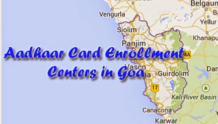 Aadhaar Card Enrollment Centers in Goa