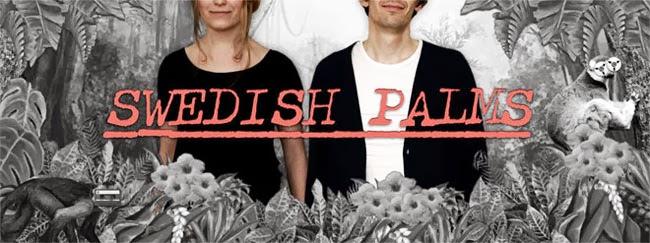 Swedish Palms