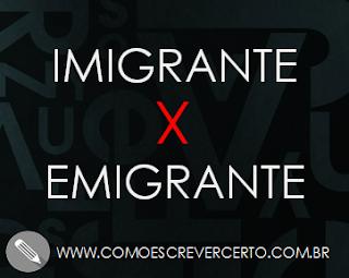 imigrante ou emigrante diferença significado