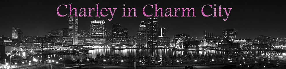 Charley in Charm City