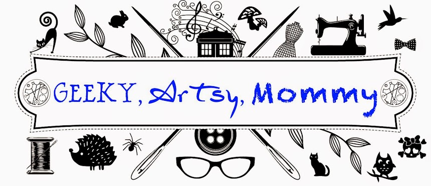 Geeky, Artsy, Mommy