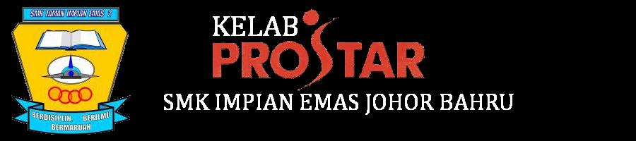 KELAB PROSTAR SMK IMPIAN EMAS JOHOR BAHRU