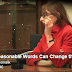 Reasonable Words Can Change the Situation – Highly Impressionable Video