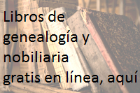 Libros de genealogía y nobiliaria gratis en línea, aquí