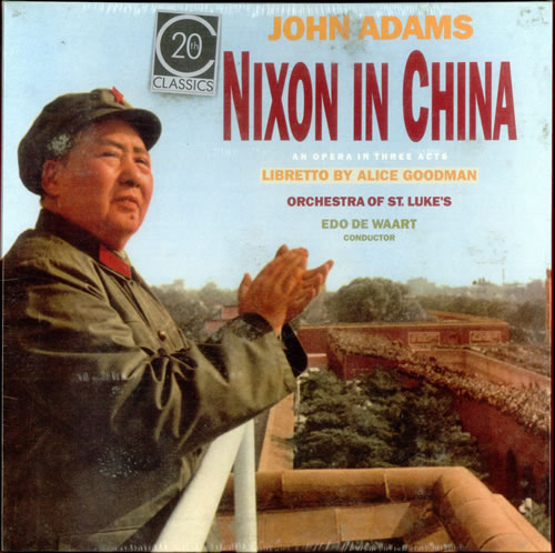 Nixon in China. Ópera de John Adams. nuncalosabre. RCA Edo de Waart