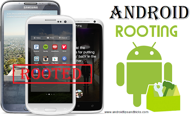 What is Android Rooting, PROS and CONS