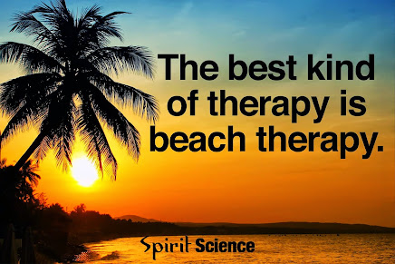 We love going to the BEACH.  It is GREAT therapy.