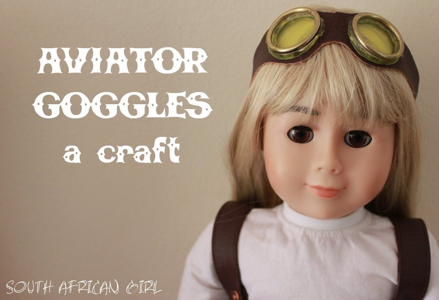how to make your own aviator goggles