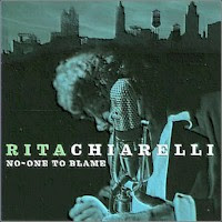Rita Chiarelli - 2 albums: No-One To Blame / Road Rockets