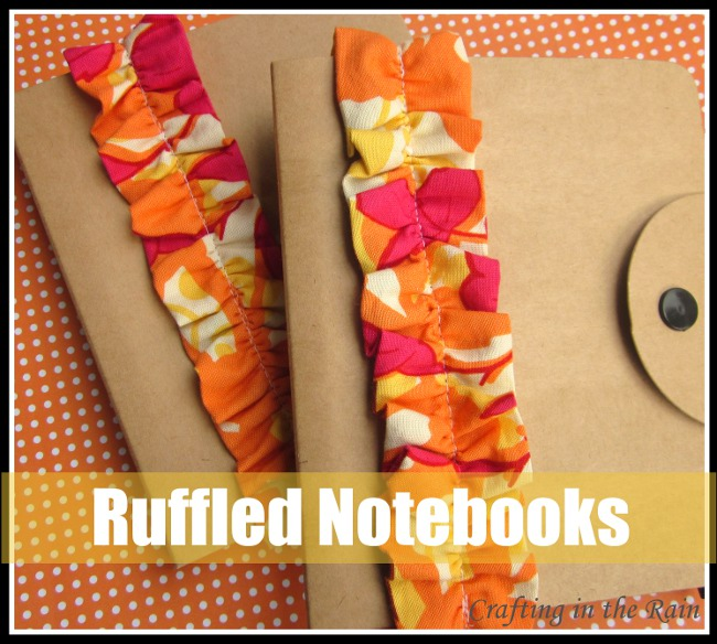 Ruffled Notebook | Crafting in the Rain