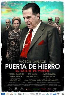 Puerta De Hierro, El Exilio De Perón (2012)