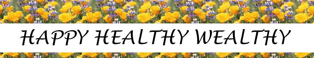 Happy Healthy Wealthy