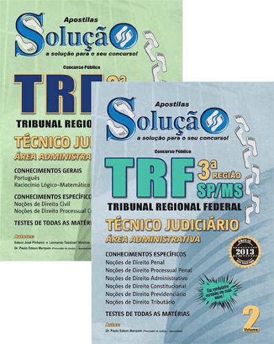 Concurso do TRF 3 abre prazo de inscrição para 260 vagas de Técnico e Analista
