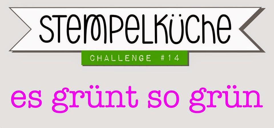 http://www.stempelkueche-challenge.blogspot.de/2015/03/stempelkuche-challenge-14-es-grunt-so.html