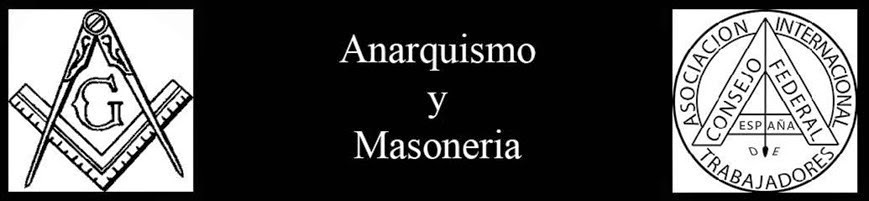 Anarquismo y masoneria