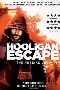 Watch Hooligan Escape The Russian Job Online Free in HD