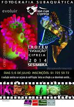 1º TROFÉU EVOLUÇÃO CIPREIA 2014