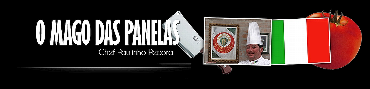 O Mago das Panelas - Chef Paulinho Pecora