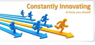 Keep innovating yourself