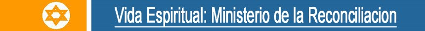 Vida Espiritual: Ministerio De La Reconciliacion
