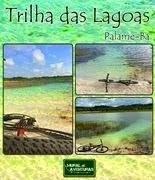 Trilha das Lagoas