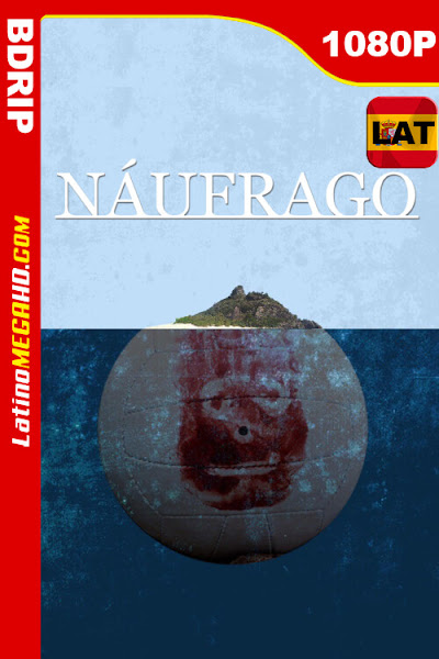 Náufrago (2000) Latino HD BDRip 1080P ()