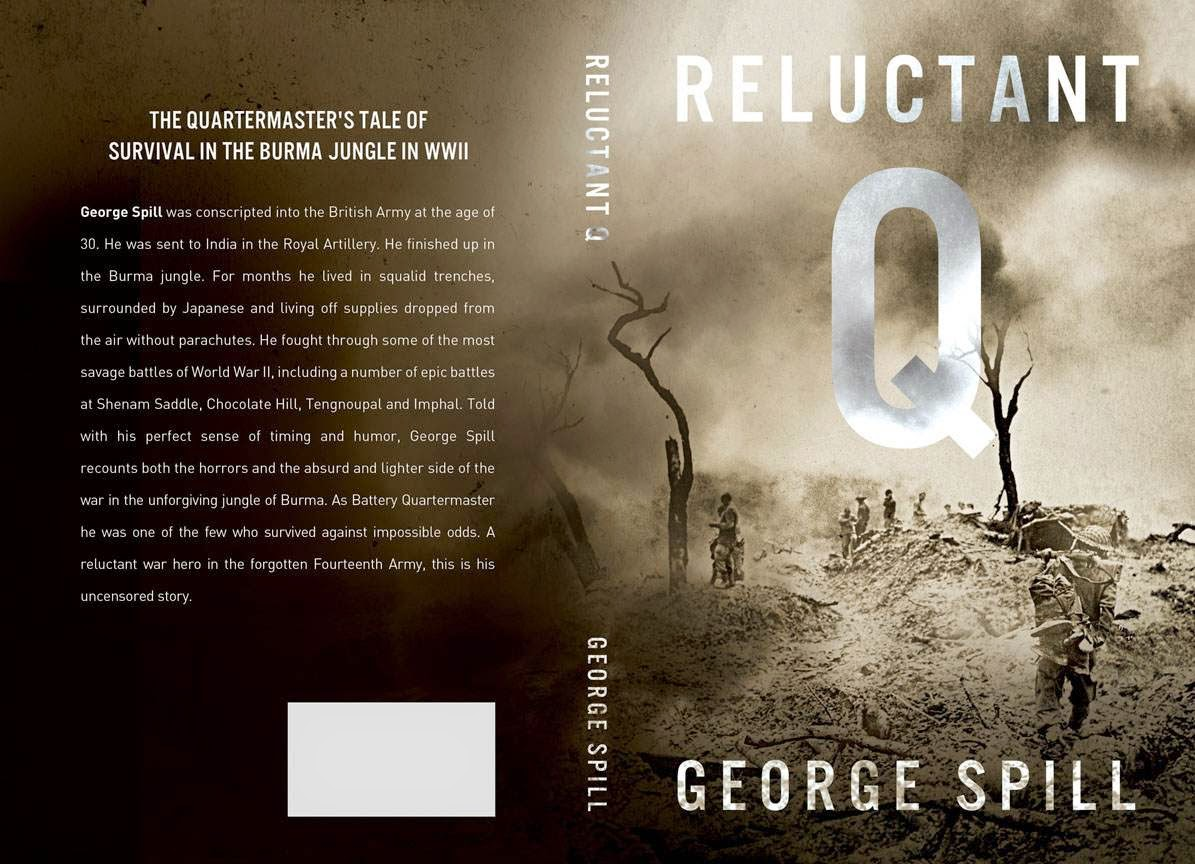 Reluctant Q a quartermaster sergeant's tale of survival in the Burma Jungle in WWII