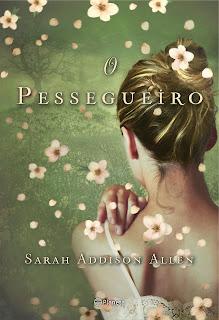 O Pessegueiro, Sarah Addison Allen