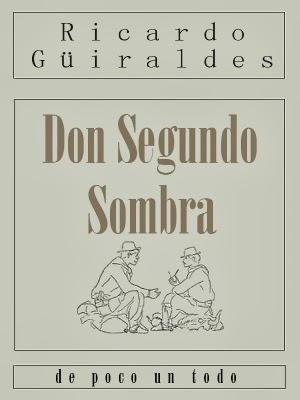 Portada del libro Don Segundo Sombra para descargar en epub y pdf