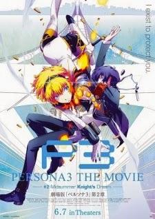 Persona 3 the Movie 2: Midsummer Knight's Dream Subtitle Indonesia
