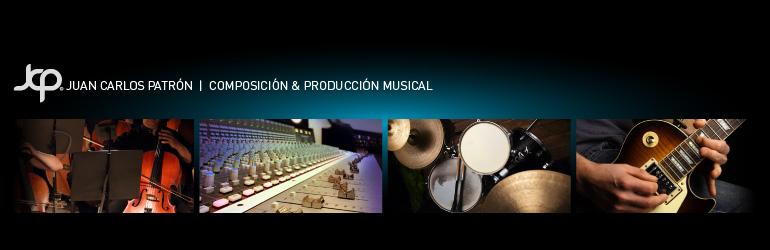 JCPatrón / Composición y producción musical