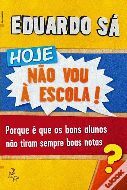 http://www.wook.pt/ficha/hoje-nao-vou-a-escola/a/id/15934329/?a_aid=4f00b2f07b942