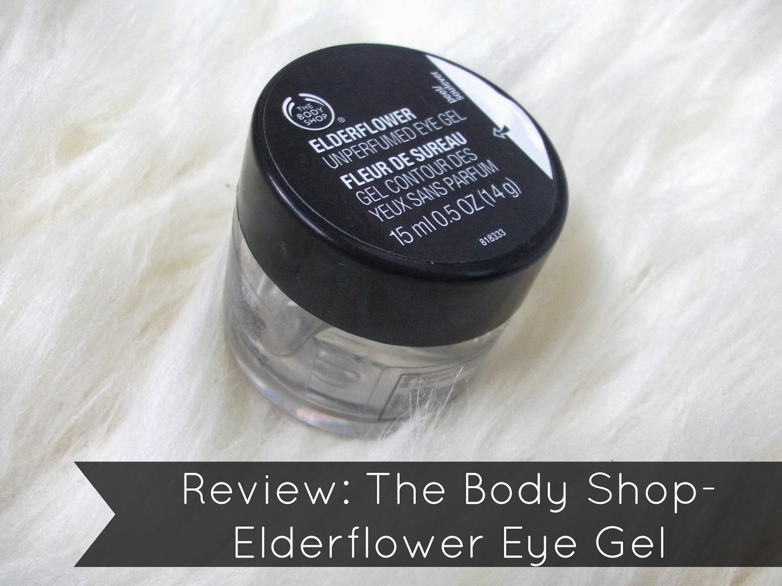 Review: The Body Shop- Elderflower Eye Gel