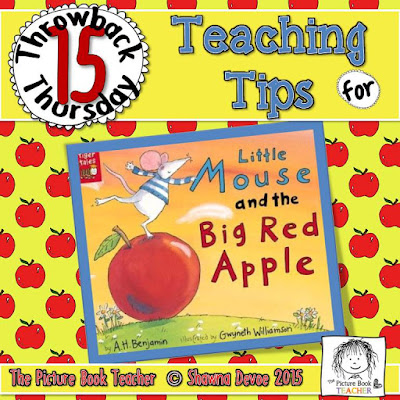 TBT - Little Mouse and the Big Red Apple teaching tips from The Picture Book Teacher.