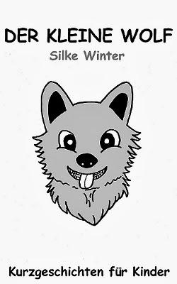 http://www.amazon.de/Der-kleine-Wolf-Silke-Winter-ebook/dp/B00I6D3WE4/ref=sr_1_2?ie=UTF8&qid=1395324502&sr=8-2&keywords=Der+kleine+Wolf+%2B+Winter
