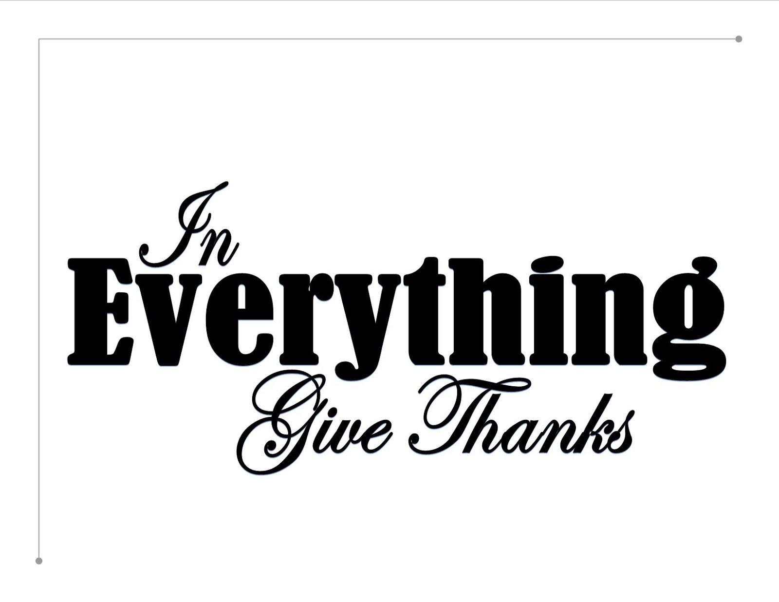Inkidoodles.com Melinda Barlow CZT : In Everything Give Thanks