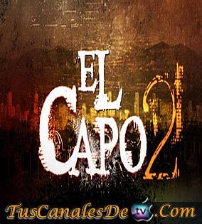 De Agosto Del 2012 , nuevo capitulo 4 de la Serie El Capo Segunda