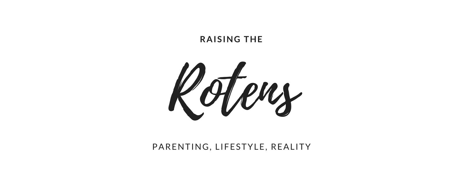 Raising the Rotens