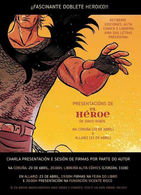 El héroe - David Rubín - Presentación