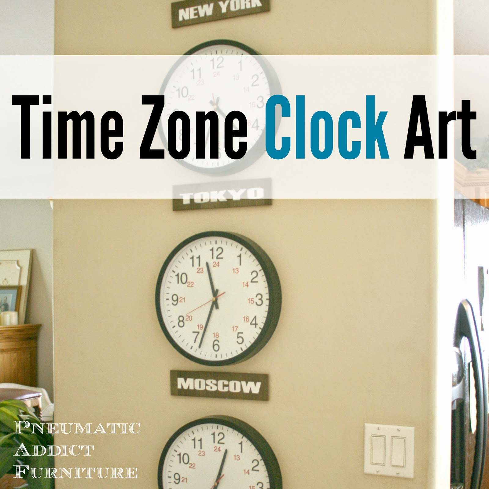 Pneumatic Addict : What Time Is It In Moscow?: Time Zone Clock Art