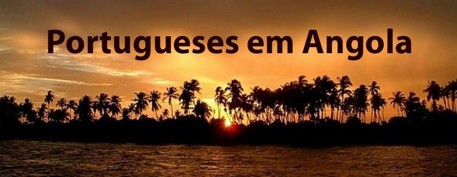 PORTUGUESES EM ANGOLA