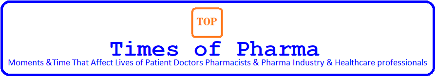Times of Pharma Online Medical Pharma Biotechnology Journal