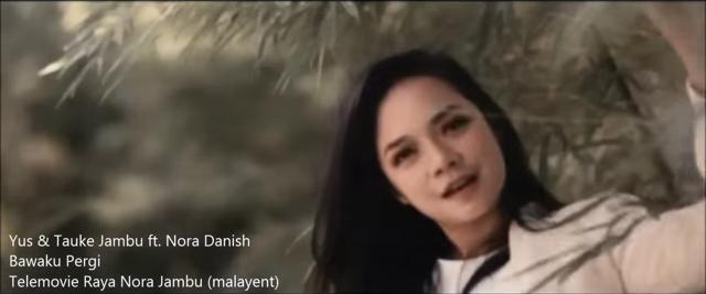 JAMBU Ft Nora Danish Bawaku Pergi