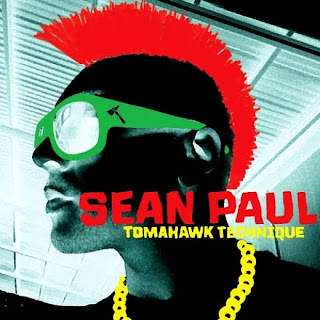Sean Paul-Tomahawk Technique
