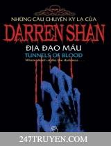 Những câu chuyện kỳ lạ của Darren Shan ( Tập 3: Địa đạo máu )