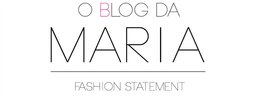 O Blog da Maria - Fashion Statement