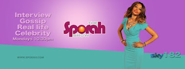 Don't Miss Out on the Sporah Show Every Monday 10:30pm on Sky TV 182