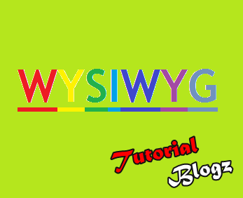 """WYSIWYG """"What You See Is What You Get"""""""
