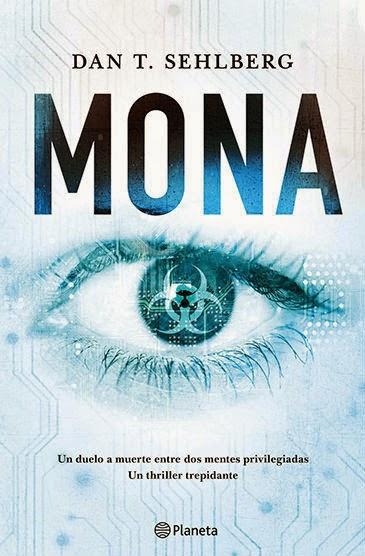 NOVELA - Mona Dan T. Sehlberg (Editorial Planeta, Junio 2014) Ficción, Thriller, Literatura | Edición papel