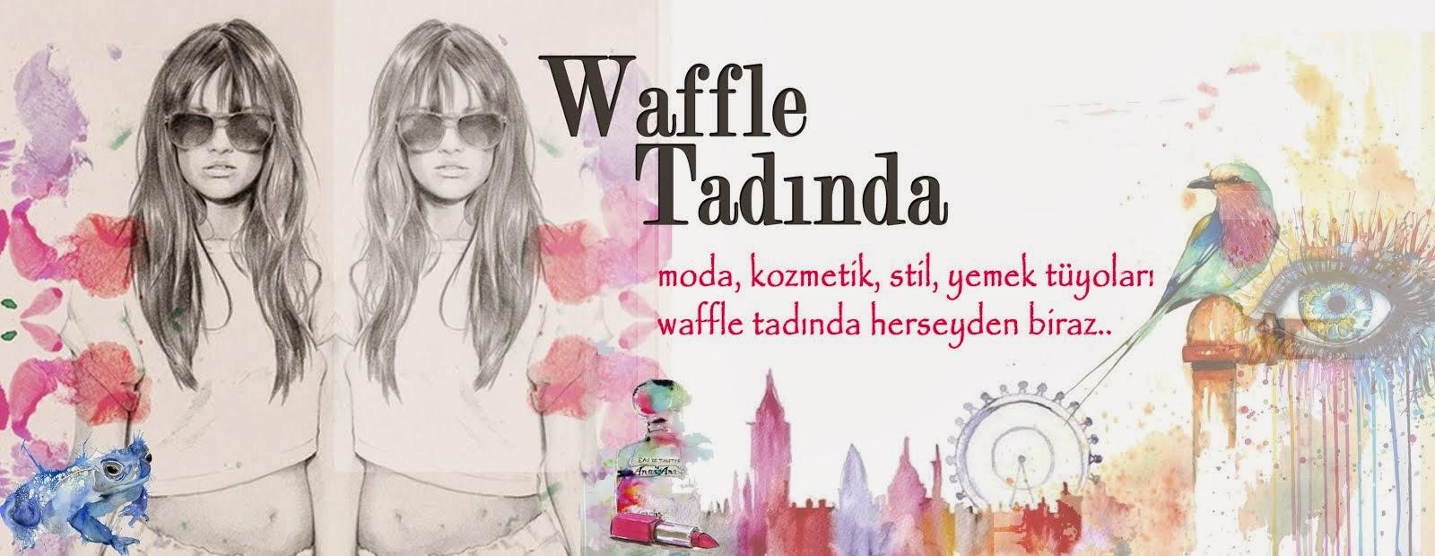 WaffleTadında